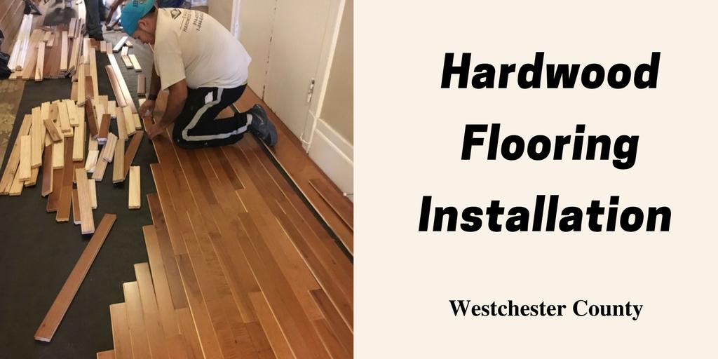 Hardwood floor installation Westchester County